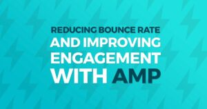 AMP & Bounce rates