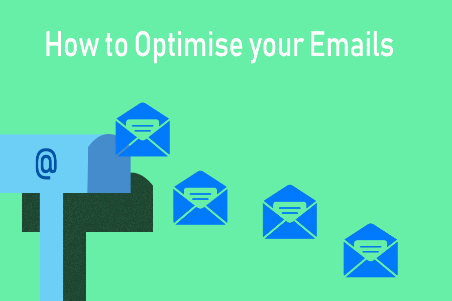 How to optimise your emails