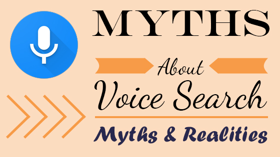 Myths about voice search