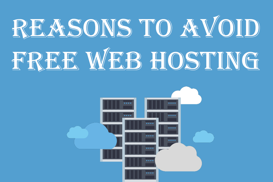 Reasons to Avoid free web hosting