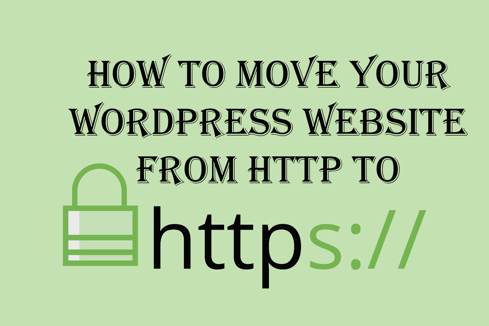 how to move your wordpress website from http to https
