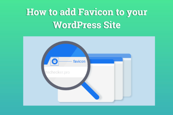 How to add Favicon to your WordPress Site - Tech Blicks