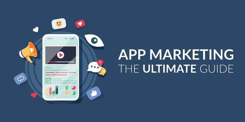 App Marketing Guide - Tech Blicks