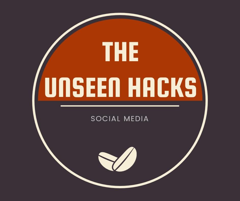 the unseen hacks social media tech blicks